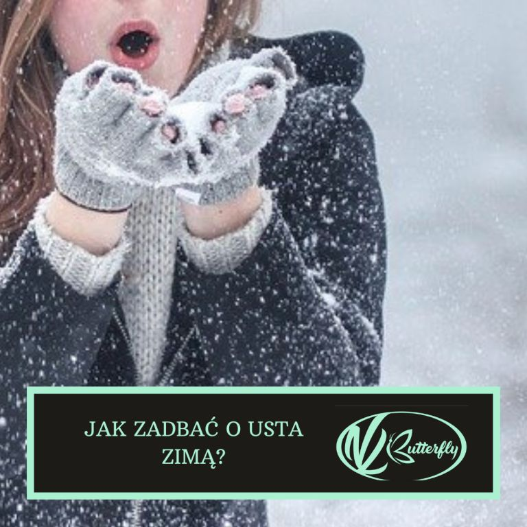 Jak zadbać o usta zimą?