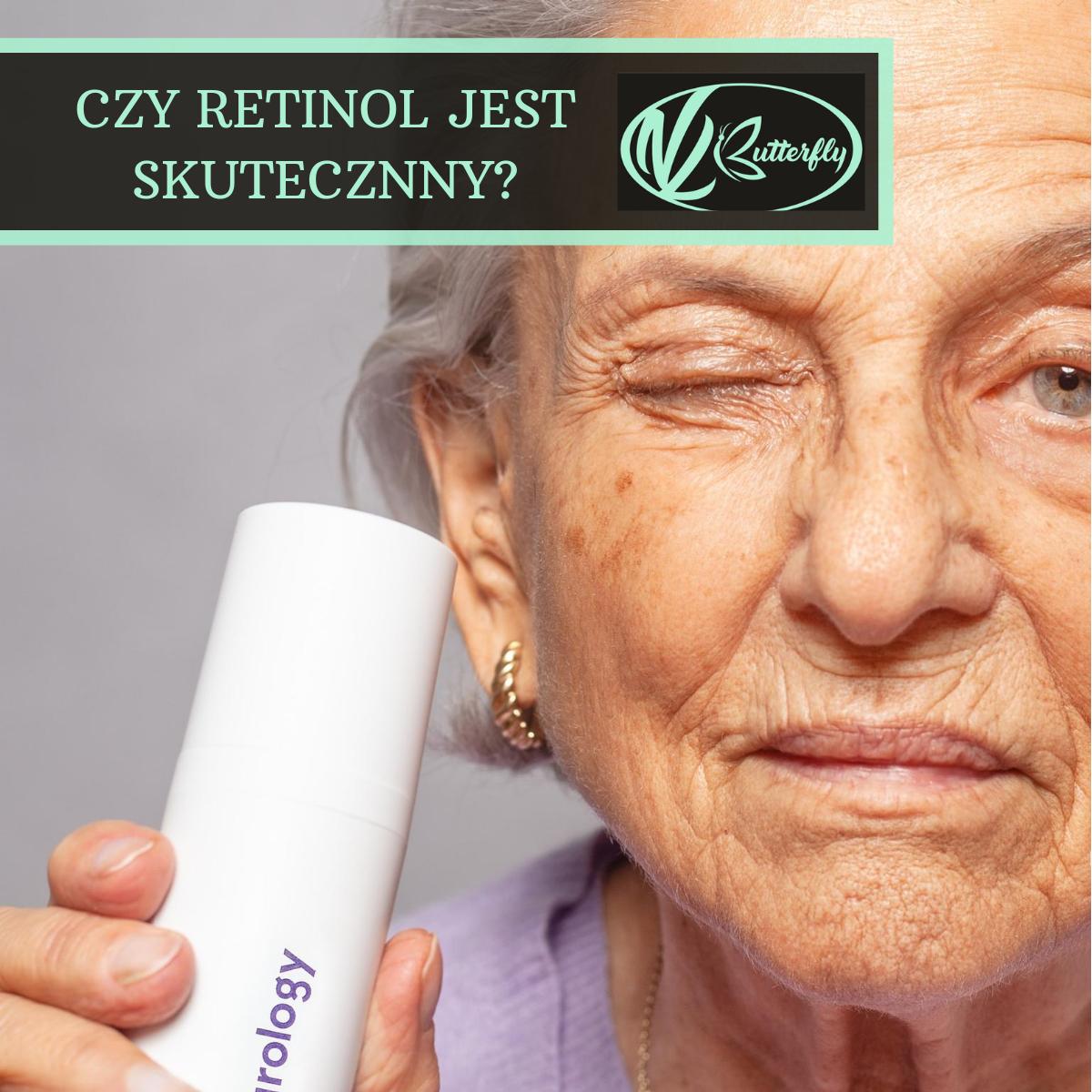 Czy retinol jest skuteczny?